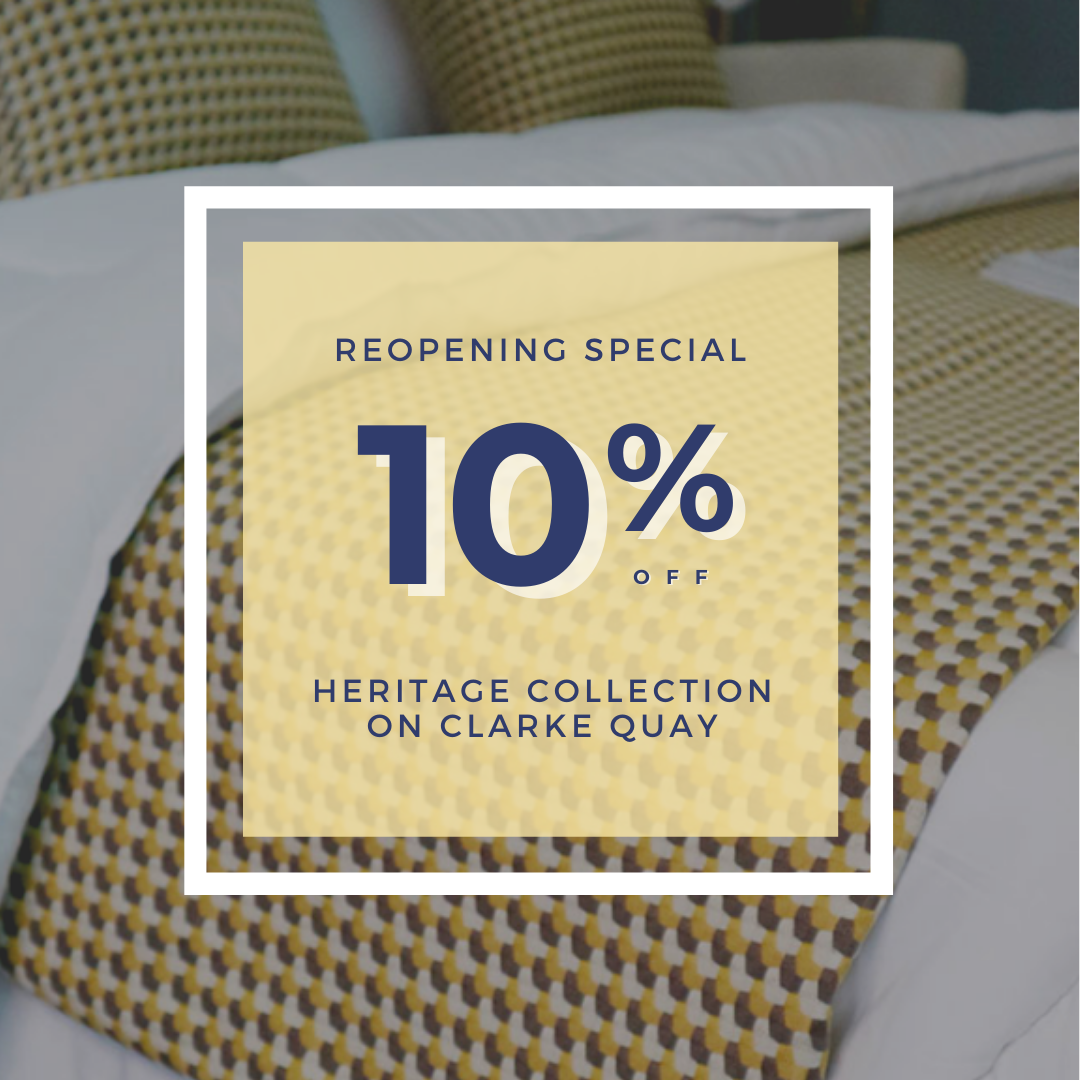 Be the first to enjoy our newly refurbished Heritage Collection on Clarke Quay!