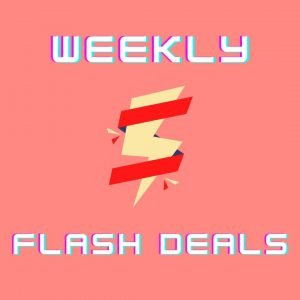 , Introducing our Weekly Flash Deals!